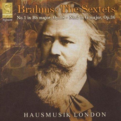 Johannes Brahms - The Sextets - No.1 in B Flat Major, Op 18 - No.2 in G Major [CD]