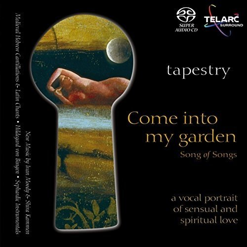 Tapestry - Song of Songs - Come into My Garden [CD]
