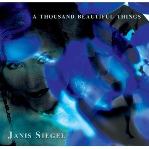 Janis Siegel - a Thousand Beautiful Things [CD]