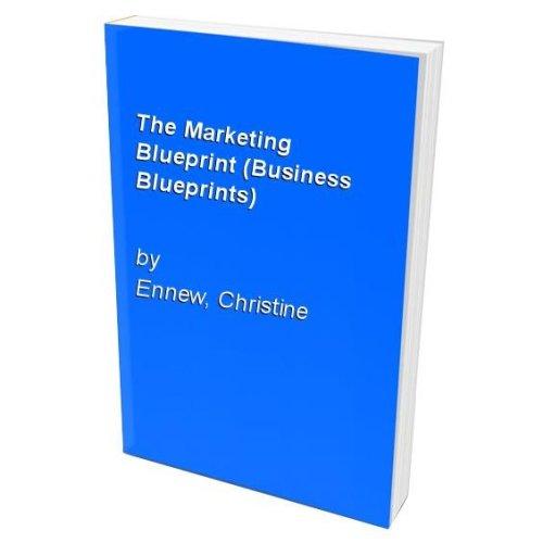 The Marketing Blueprint (Business Blueprints)
