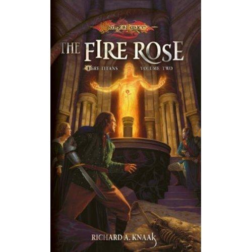 The Fire Rose: 2 (Dragonlance Novel: Ogre Titans) - Used