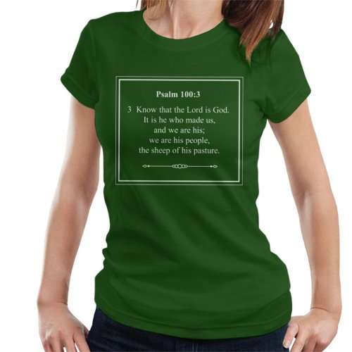 Religious Quotes Know That The Lord Is God Psalm 100 3 Women's T-Shirt