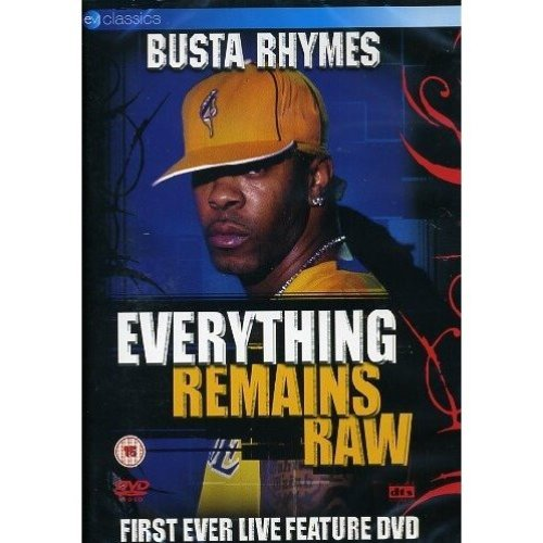 Everyting Remains Raw Busta Rhymes