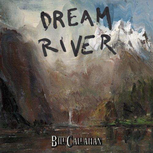 Bill Callahan - Dream River [CD]