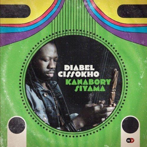 Diabel Cissokho - Kanabory Siyama [CD]