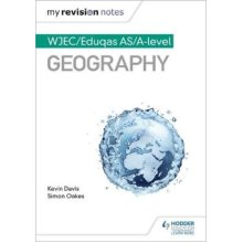 My Revision Notes: WJEC/Eduqas AS/A-level Geography