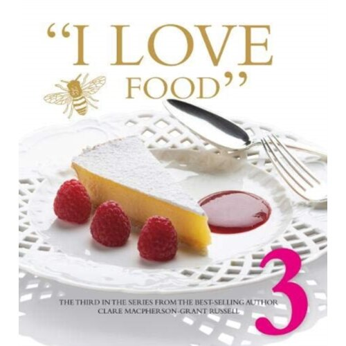 I LOVE FOOD 3 by Macpherson-Grant Russell & Clare