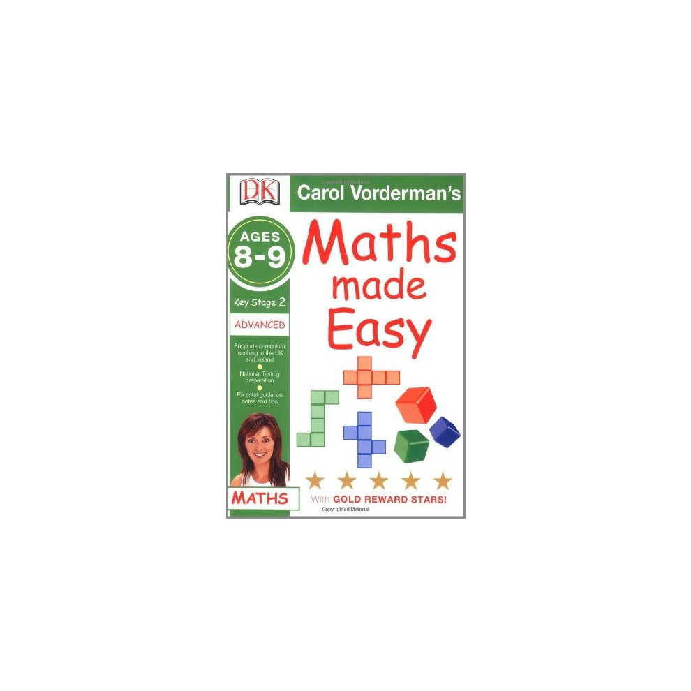 Maths Made Easy Ages 8 9 Key Stage 2 Advanced Carol Vorderman S Maths Made Easy Book On Onbuy