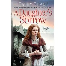 A Daughter's Sorrow  by Cathy Sharp (Book 1)
