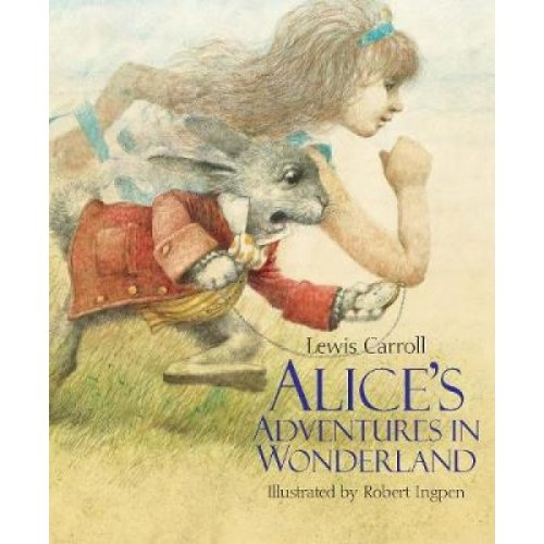 Alices Adventures in Wonderland by Lewis Carroll & Illustrated by Robert Ingpen
