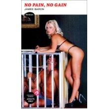 No Pain, No Gain (Nexus) - Used