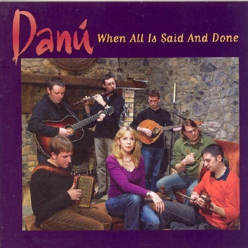 Danu - when All is Said and Done [CD]