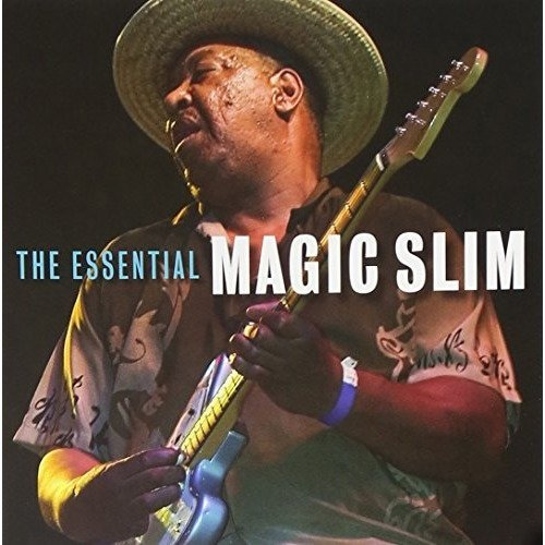 Magic Slim and the Teardrops - the Essential Magic Slim [CD]