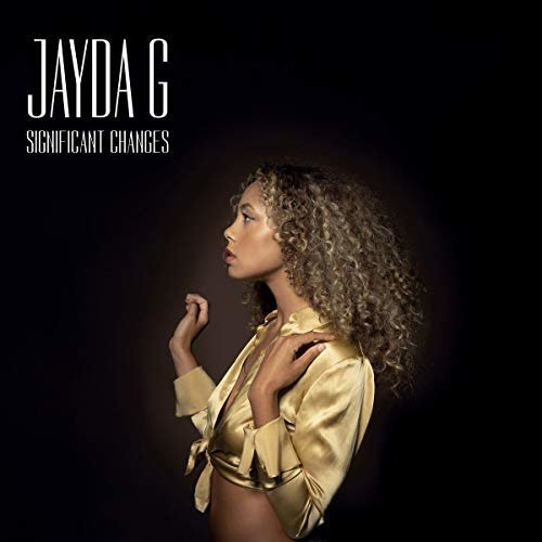 JAYDA G - SIGNIFICANT CHANGES [CD]
