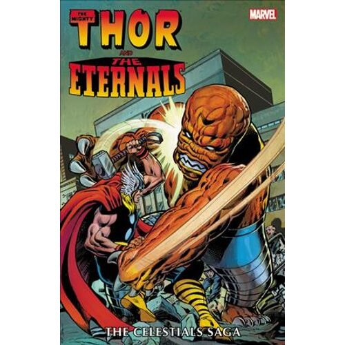 Thor And The Eternals: The Celestials Saga | Paperback
