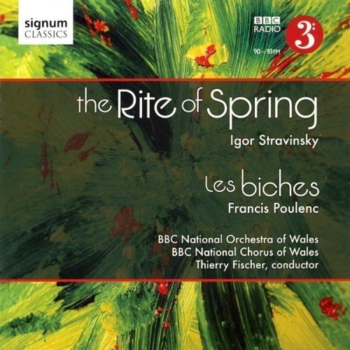 BBC National Orchestra of Wales - Stravinsky: The Rite of Sping; Poulenc: Les Biches (BBC National Orchestra of Wales/Fischer) [CD]