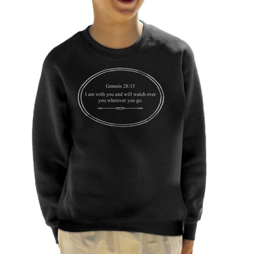 Religious Quotes I Am With You And Will Watch Over You Kid's Sweatshirt