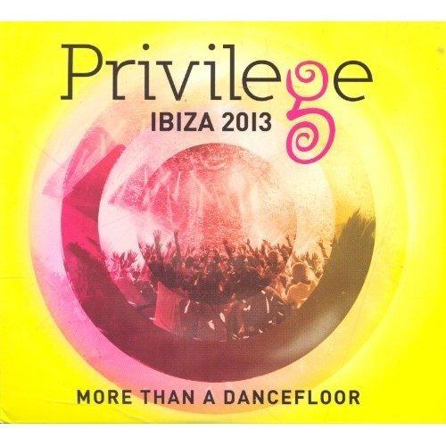 Privilege Ibiza 2013 - Privilege Ibiza 2013 [CD]