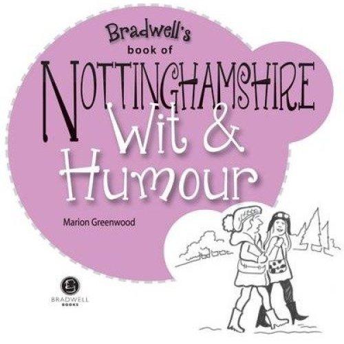Nottinghamshire Wit & Humour
