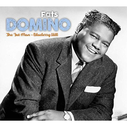FATS DOMINO - THE FAT MAN and BLUEBERRY HILL [CD]