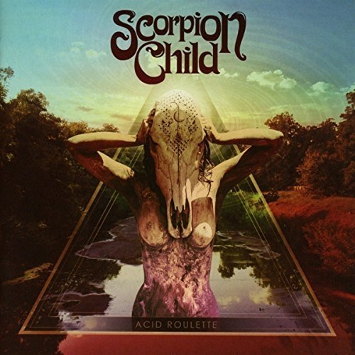 Scorpion Child - Acid Roulette [CD]