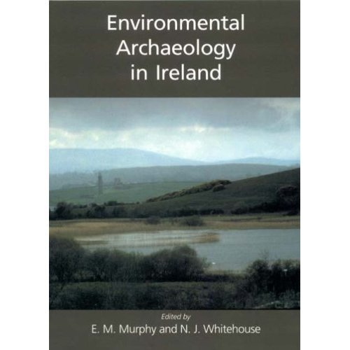 Environmental Archaeology in Ireland