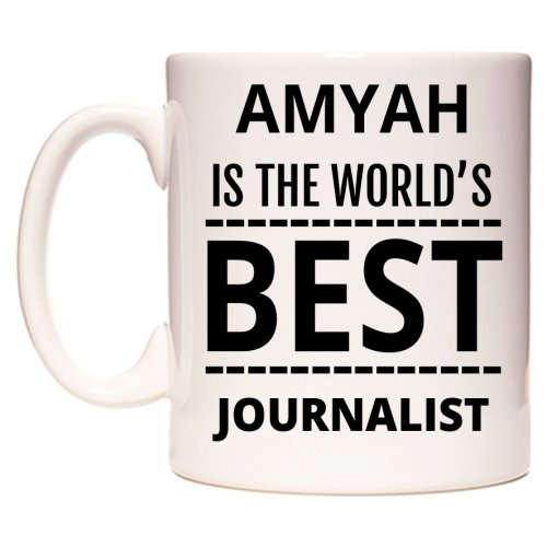 AMYAH Is The World's BEST Journalist Mug