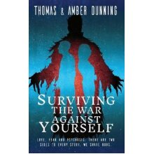 Surviving The War Against Yourself