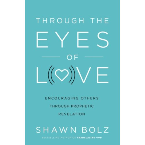 Through the Eyes of Love by Bolz & Shawn
