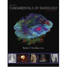 Squires Fundamentals of Radiology by Novelline & Robert A. - Used