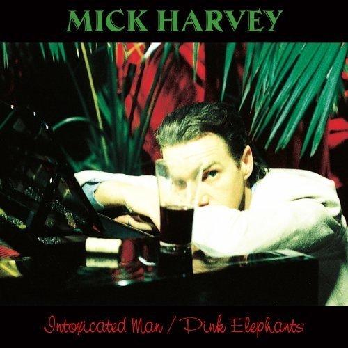 Mick Harvey - Intoxicated Man / Pink Elephants (2 Bonus Tracks) [CD]