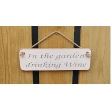 British Handmade wooden sign In the garden drinking Wine