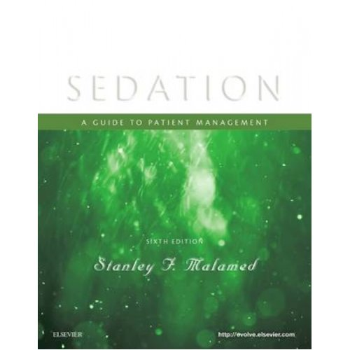 Sedation by Stanley Malamed