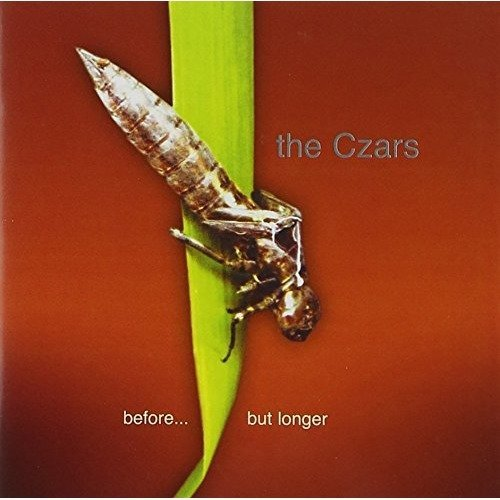 The Czars - Before but Longer [CD]