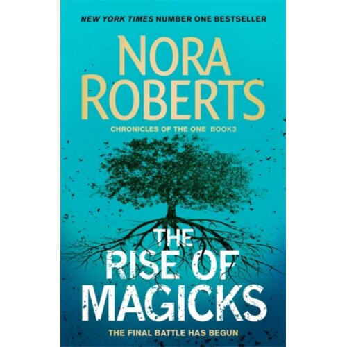 Rise of Magicks by Roberts & Nora