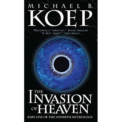 The Invasion of Heaven (Newirth Mythology)