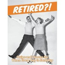 Retired?! - Used