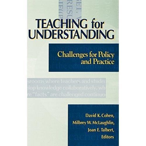 Teaching Understanding Challenges: Challenges for Policy and Practice (Jossey-Bass Education)