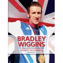 Bradley Wiggins: The Story of Britain's Greatest-Ever Cyclist - Used