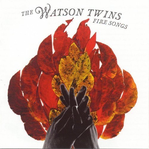 Watson Twins the - Fire Songs [CD]