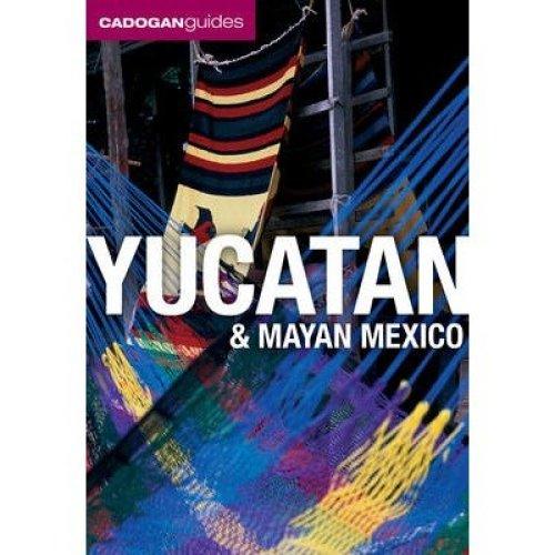 Yucatan and Mayan Mexico