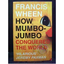 How Mumbo-Jumbo Conquered the World - Used