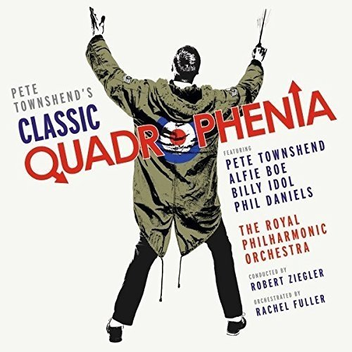 Pete Townshend - Pete Townshends Classic Quadrophenia with Alfie Boe [CD]