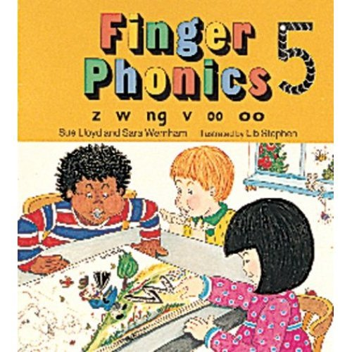Finger Phonics: Book 5: In Precursive Letters (BE): Z, W, Ng, V, Oo, Oo Bk. 5 (Jolly Phonics)