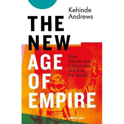 The New Age of Empire   Hardback