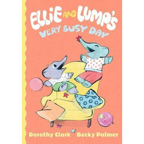 Ellie and Lump's Very Busy Day (Ellie & Lumps)