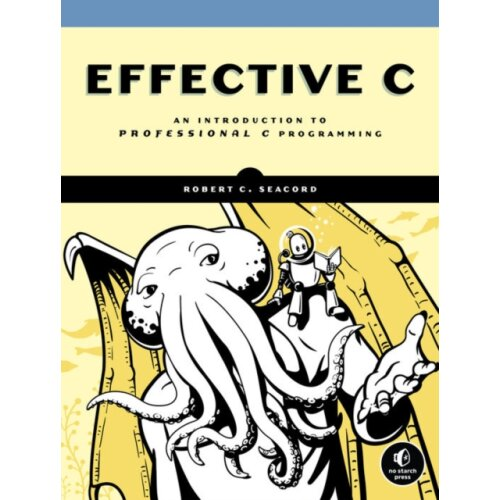 Effective C by Seacord & Robert