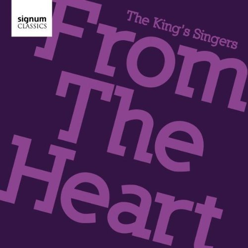 The Kings Singers - From The Heart [CD]