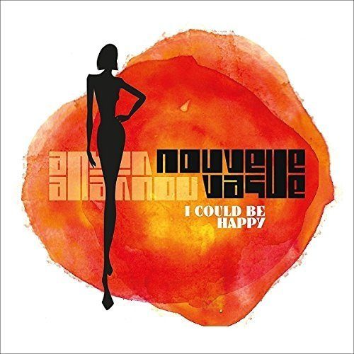 Nouvelle Vague - I Could Be Happy [CD]