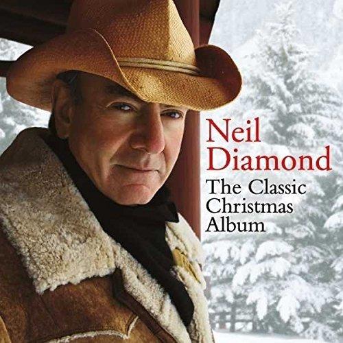 Neil Diamond - the Classic Christmas Album [CD]
